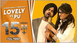 LOVELY vs PU  Ravinder Grewal HD