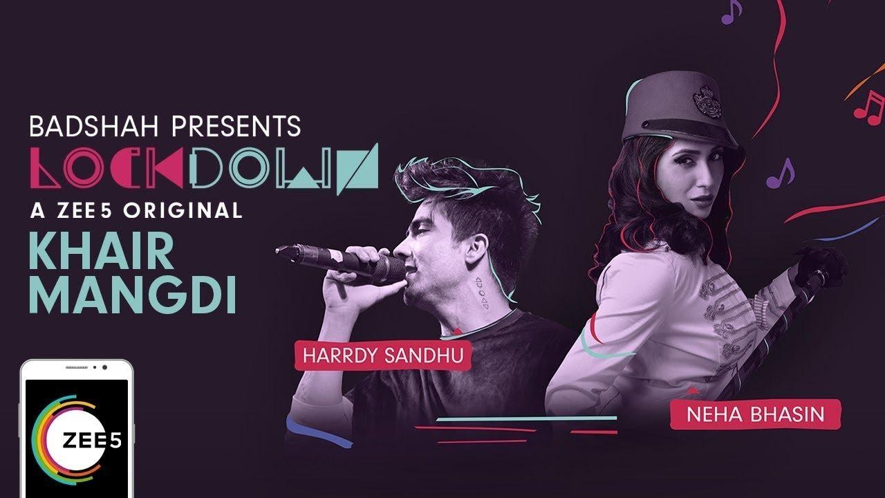 Khair Mangdi Lyrics | Lockdown - Neha Bhasin & Harrdy Sandhu Lyrics