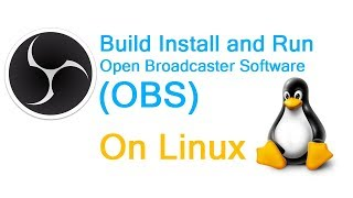 How to install Open Broadcaster Software (OBS) on Linux CentOS 7