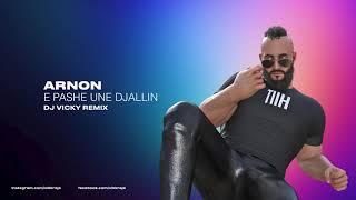 Arnon   E Pash Une Djallin (DJ Vicky Remix)