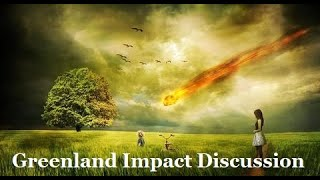 Leak Project Interview- Greenland Impact - Velikovsky - Younger Dryas - Comet Enki - Mass Extinction