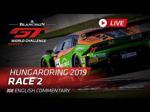 RACE 2 - HUNGARY - BLANCPAIN GT WORLD CHALLENGE EUROPE 2019  - ENGLISH