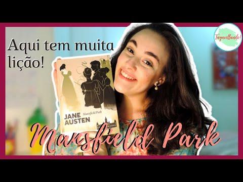Mansfield Park - Jane Austen | Resenha SEM SPOILERS | Tagarellando