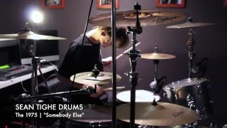 "The 1975 - ""Somebody Else"" Sean Tighe (Drum Cover)"