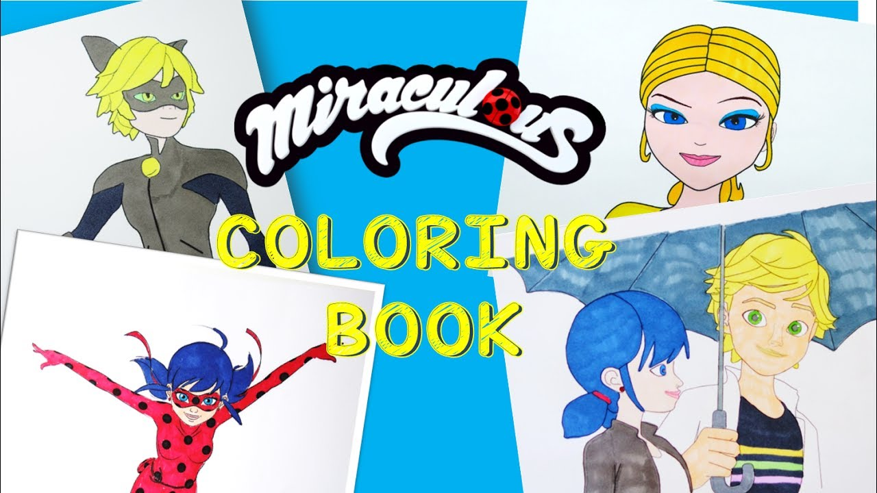 Compilation - Miraculous Ladybug and Cat Noir Coloring Book Pages