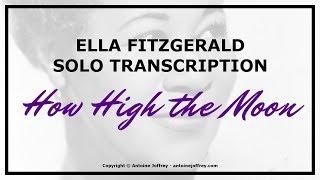 Ella Fitzgerald solo transcription - How High The Moon