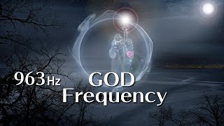 The Awakening 》 🕎 God frequency 963hz  Sacred Solfeggio requency 》 Pineural activation