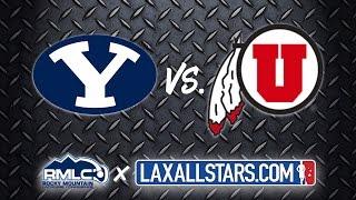 Brigham Young vs Utah - Rocky Mountain Lacrosse D1 Semifinal