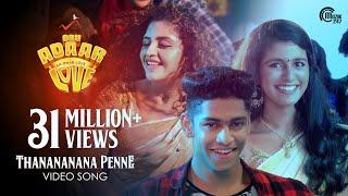 Oru Adaar Love |Thanananana Penne Song| Priya Varrier, Roshan,Noorin Shereef|Shaan Rahman |Omar Lulu