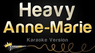 Anne Marie   Heavy (Karaoke Version)