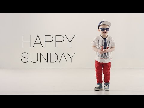Happy Sunday [Official music video HD]