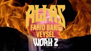 Ali As feat. Farid Bang & Veysel - WOAH 2 (prod. by DLS)