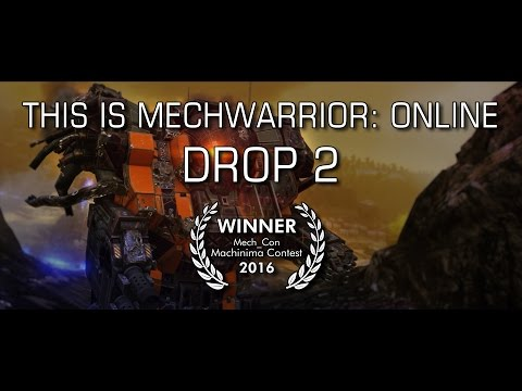This is MechWarrior: Online - Drop 2