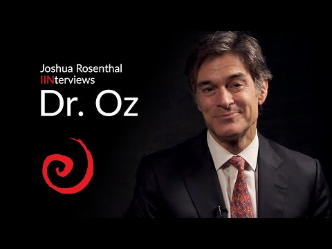 Joshua Rosenthal Founder of The Institute of Integrative Nutrition| Interviews Dr. Oz & The Future of Health