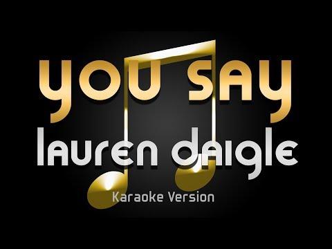 Lauren Daigle - You Say (Karaoke) ♪