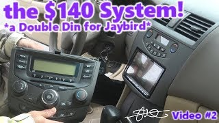 A Double Din for Jaybird! The $140 Sound System! '04 Honda Accord (video 2)