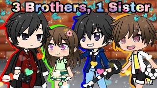 3 Brothers, 1 sister || Mini movie | GachaVerse