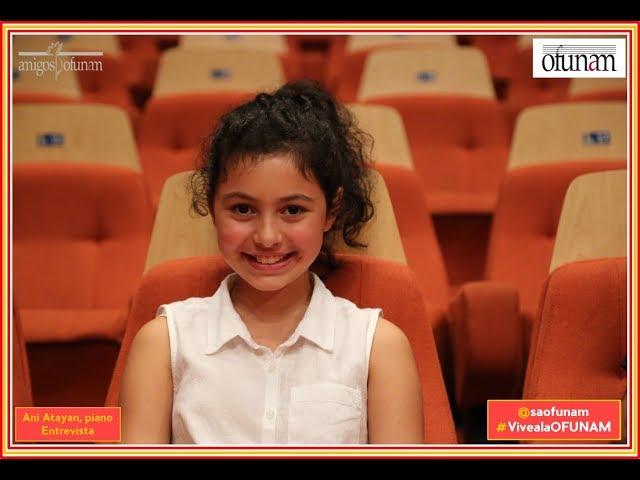 OFUNAM. Entrevista. Ani Atayan, piano
