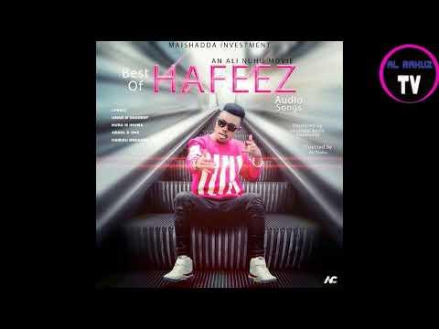 NURA M INUWA HAFEEZ OFFICIAL HAUSA AUDIO BEST OF HAFEEZ