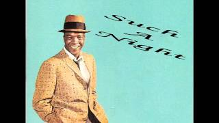 Clyde McPhatter - Such A Night