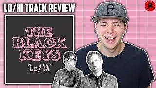 THE BLACK KEYS   LOHI   SONG REVIEW