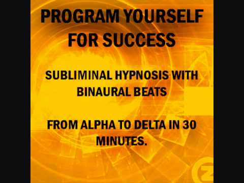 Program Your Subconscious Mind For Success With Subliminal Hypnosis & Brain Entrainment