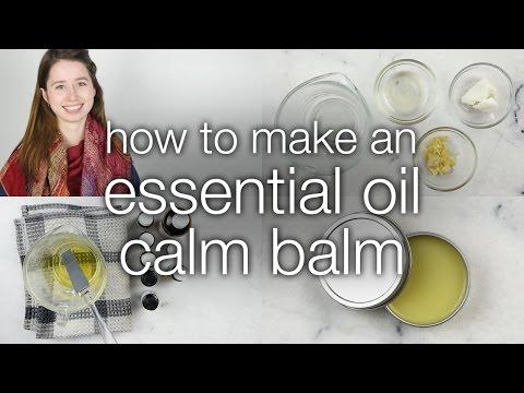 How to Make DIY Essential Oil Calm Balm