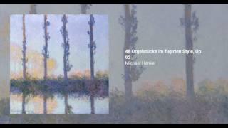 48 Orgelstücke im fugirten Style, Op. 92