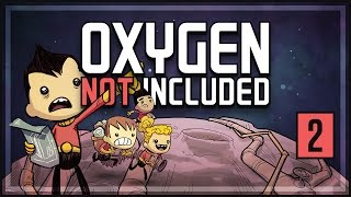 Oxygen Not Included Gameplay [Part 2] - Oxygen Problem | Let's Play Oxygen Not Included
