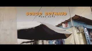 SERGE BEYNAUD - MAWA NAYA (CLIP OFFICIEL) - nouvel album Accelerate en précommande
