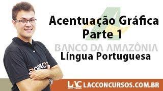 BASA 2018 – Língua Portuguesa - Acentuação Gráfica - Parte 1
