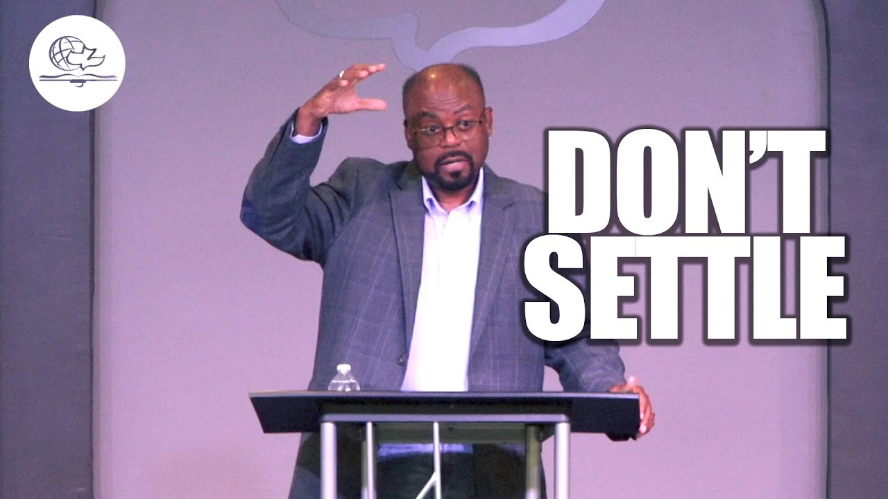 Don't Settle!