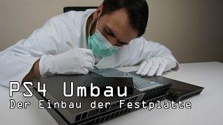 #3 DER EINBAU - PS4 - 2 TB Festplatte im Umbau - Dr. UnboxKing - Deutsch
