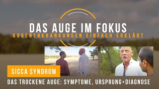 Sicca Syndrom - Das trockene Auge: Symptome, Ursprung+Diagnose