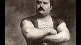 LOUIS CYR - THE STRONGEST MAN IN THE RECORDED HISTORY