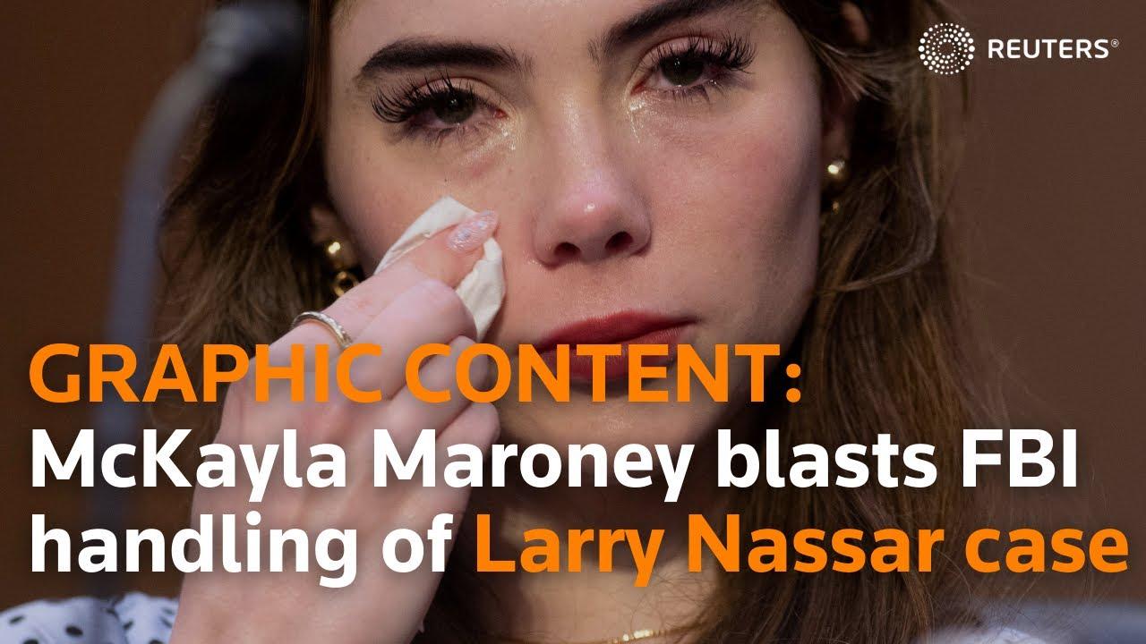 CAUTION: GRAPHIC MATERIAL McKayla Maroney blasts FBI over handling of Larry Nassar case thumbnail