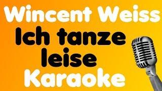 Wincent Weiss • Ich Tanze Leise • Karaoke