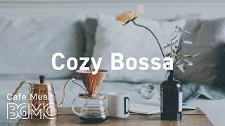 Cozy Bossa: Coffee Jazz & Relaxing Bossa Nova for Good Mood, Stress Relief