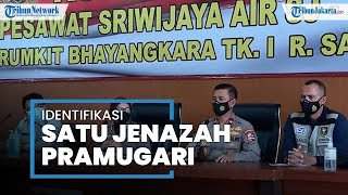 5 Jenazah Korban Sriwijaya Air SJ 182 Teridentifikasi, Satu di Antaranya Pramugari