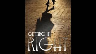 Audio Excerpt of Getting it Right Available
