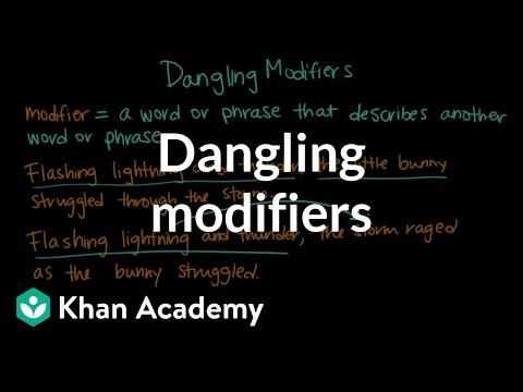 Dangling modifiers (video)   Khan Academy