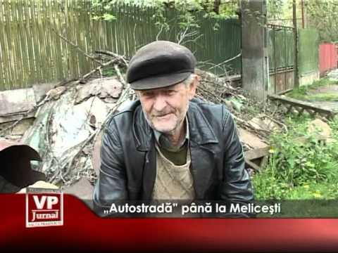 """""""Autostradă"""" până la Meliceşti"""