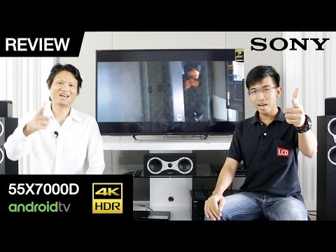 Review | Sony 55X7000D สุดยอด 4K HDR TV ตัวเริ่มต้น  พร้อมระบบปฏิบัติการ Andoird 6.0