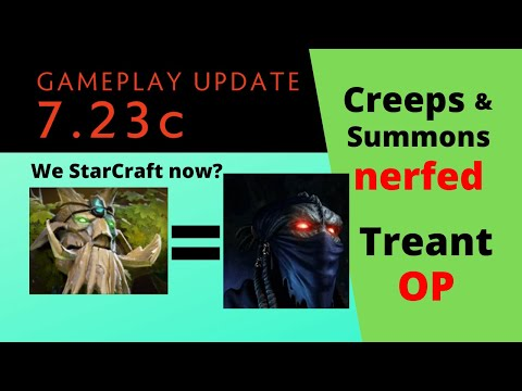 7.23c Patch Analysis: Creeps and Summons Nerfed, Crazy Buffs for Treant