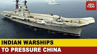India-China Clash: Indian Navy To Pressure China During The Border Standoff - Download this Video in MP3, M4A, WEBM, MP4, 3GP