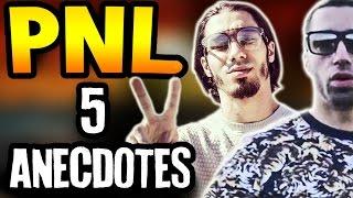 PNL : LES 5 ANECDOTES - FAITS SURPRENANTS