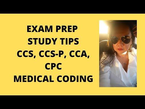 EXAM PREP STUDY TIPS CCS, CCS-P, CCA OR CPC-A MEDICAL ...