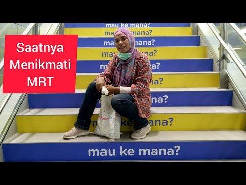 Experience Tranportasi MRT , HI - Lebak Bulus - HI