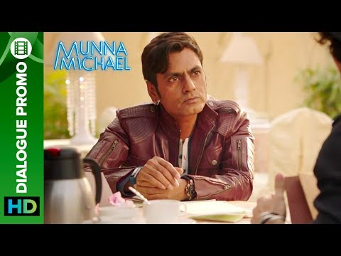 Munna Michael Dialogue - Promo 4: Nawazuddin Siddiqui wants to shoot Niddhi Agerwal's Lover