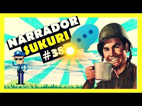 Narrador Sukuri #38   NARRADOR DE VIDEOS🛑